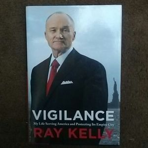 Vigilance book about Ray Kelly